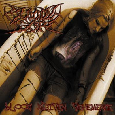 BLOODY GORE - Blood Driven Vehemence EP (2002)