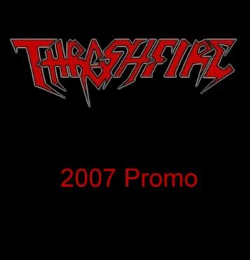 Thrashfire - 2007 Promo