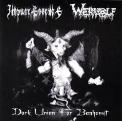 Wervolf / Impure Essence - Dark Union for Baphomet
