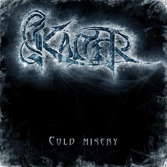 Kälter - Cold Misery