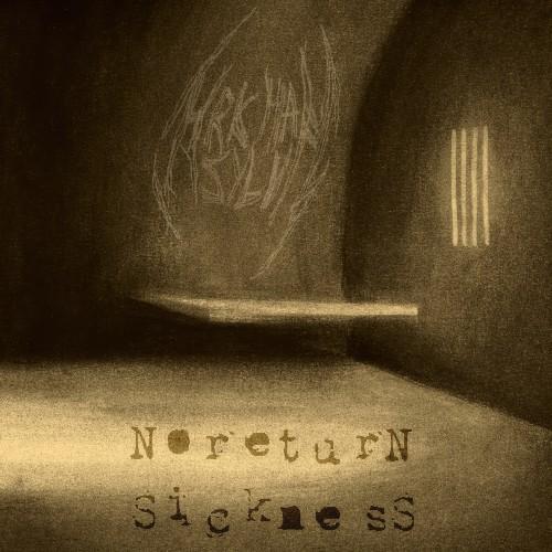 Arkham Asylum - Noreturn Sickness
