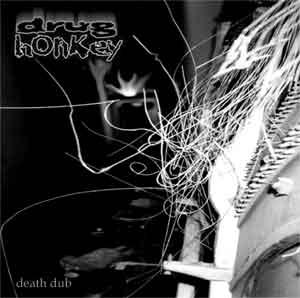 Drug Honkey - Death Dub