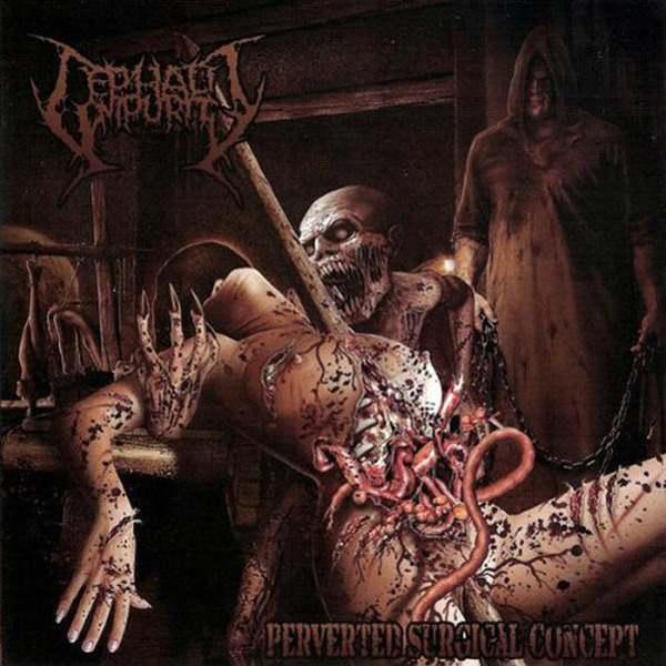 Cephalic Impurity - Perverted Surgical Concept