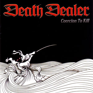 Death Dealer - Coercion to Kill