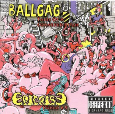 Ballgag / Epicrise - Kublo 69 / Tales of a Cornered Bitch