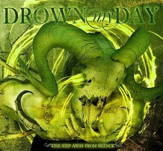 Drown My Day - One Step Away from Silence