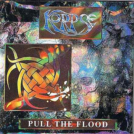 Korpse - Pull the Flood