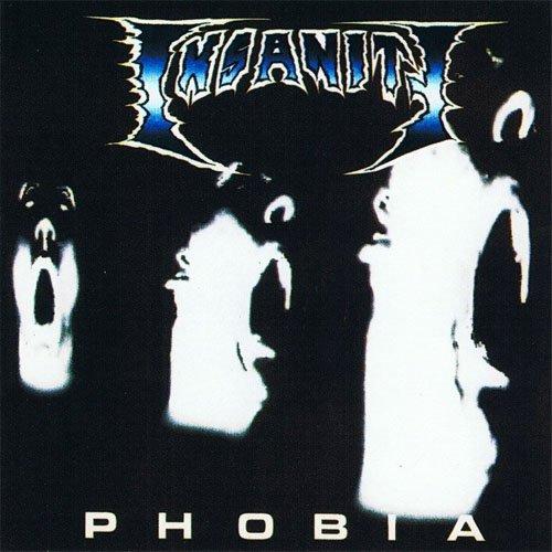 Insanity - Phobia