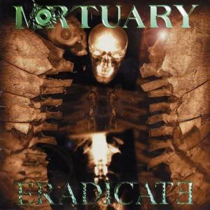 Mortuary - Eradicate
