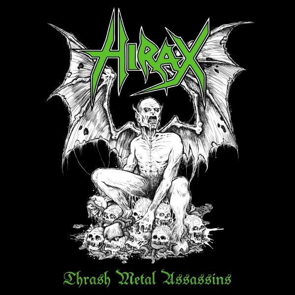 Hirax - Thrash Metal Assassins