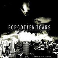 Forgotten Tears - Still Nothing Inside
