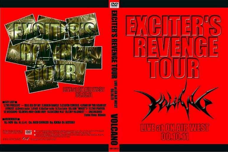 Volcano - Exciter's Revenge Tour
