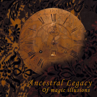 Ancestral Legacy - Of Magic Illusions