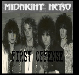 Midnight Hero - The First Offense