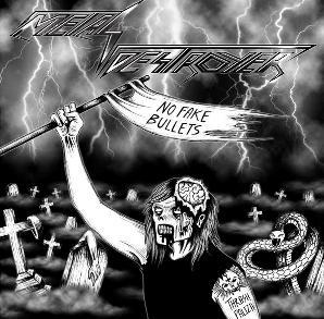 Metal Destroyer - No Fake Bullets