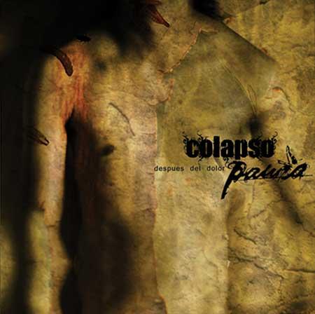 Paura / Colapso - Despues del dolor