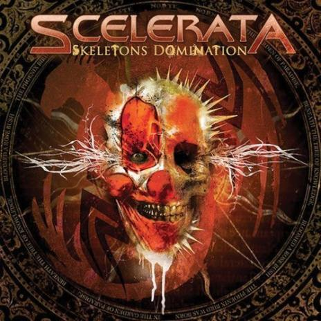 Scelerata - Skeletons Domination