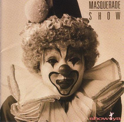 Show-Ya - Masquerade Show