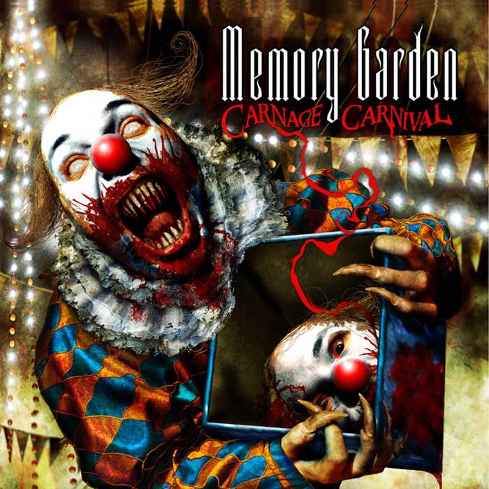 Memory Garden - Carnage Carnival