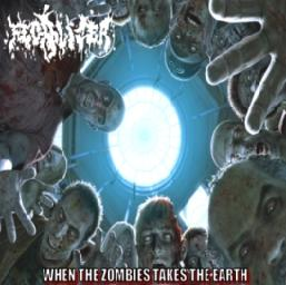 Fecalizer - When the Zombies Takes the Earth