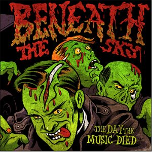 Beneath the Sky - The Day the Music Died