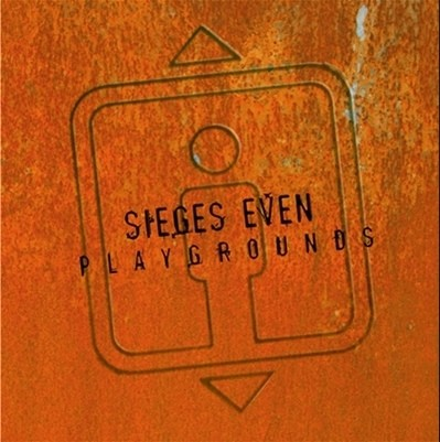 Sieges Even - Playgrounds
