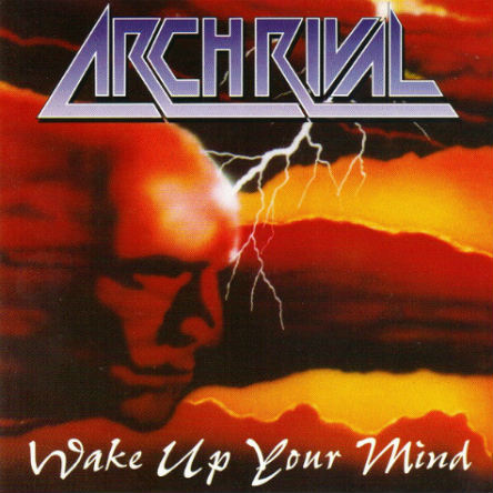 Arch Rival - Wake Up Your Mind