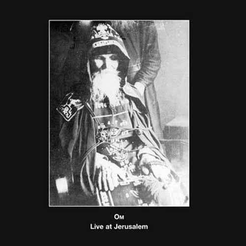 Om - Live at Jerusalem