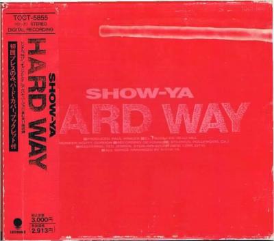 Show-Ya - Hard Way