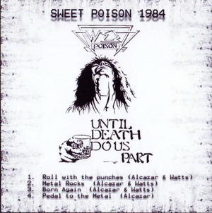 Sweet Poison - Til Death Do Us Part