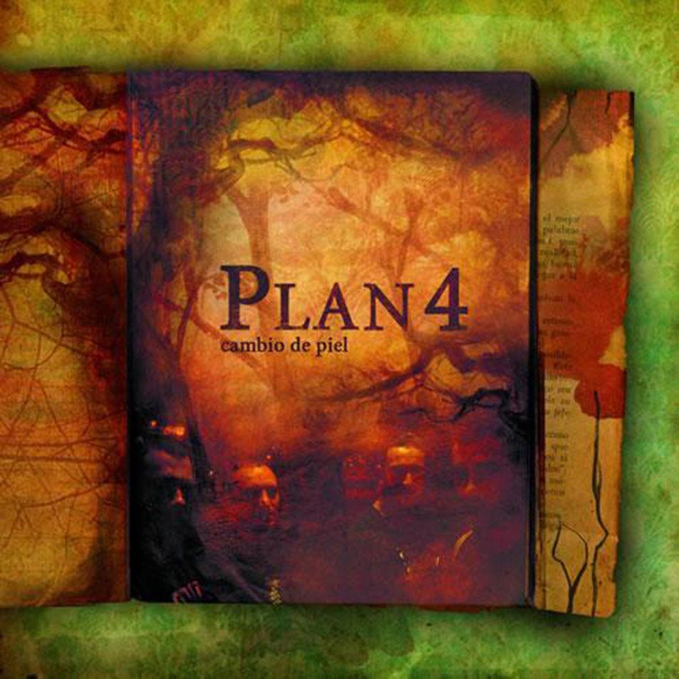 Plan 4 - Cambio de piel
