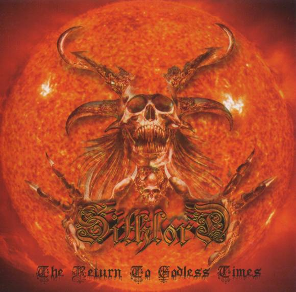 Sithlord - The Return to Godless Times