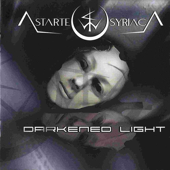 Astarte Syriaca - Darkened Light