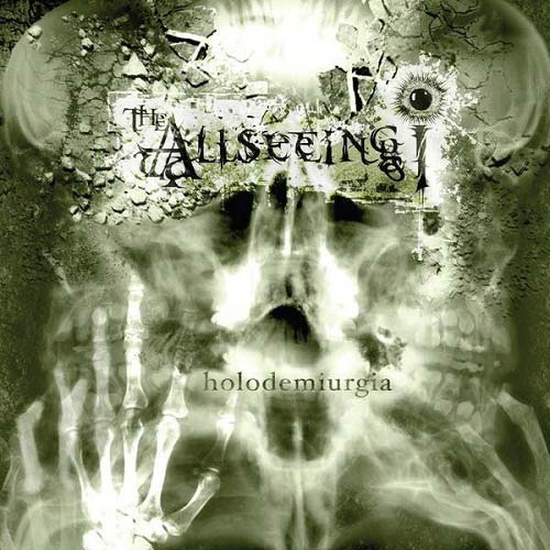 The Allseeing I - Holodemiurgia