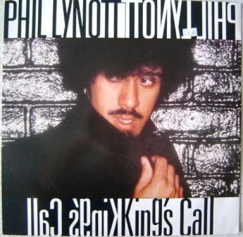 Philip Lynott - King's Call / Yellow Pearl