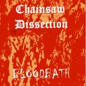 Chainsaw Dissection - Bloodbath