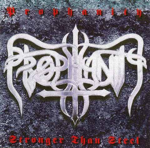 Prophanity - Stronger than Steel