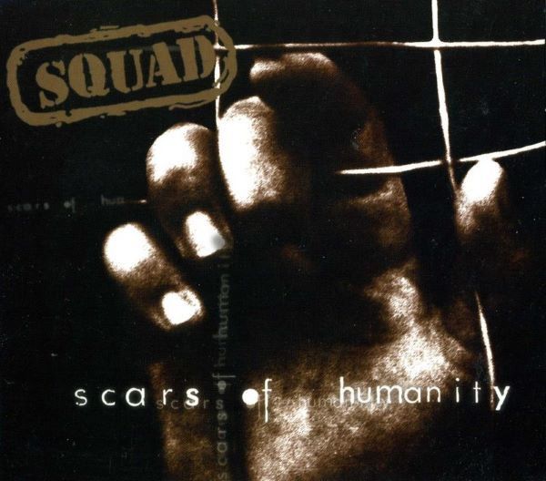 Squad - Scars of Humanity