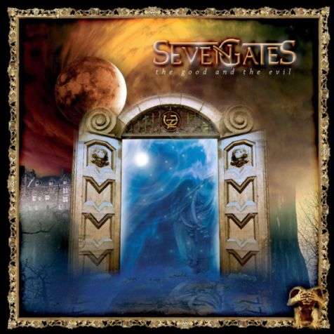 Seven Gates - The Good and the Evil