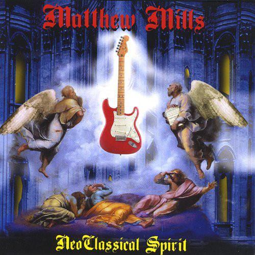 Matthew Mills - Neoclassical Spirit