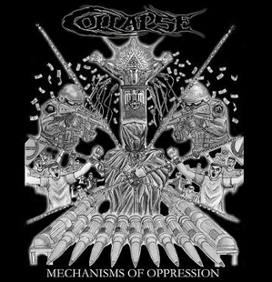 Collapse - Mechanisms of Oppression