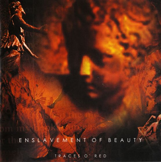 Enslavement of Beauty - Traces o' Red