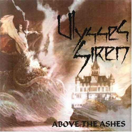 Ulysses Siren - Above the Ashes