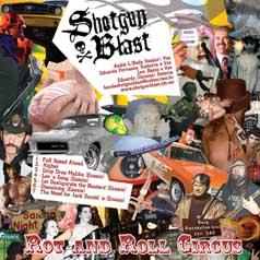 Shotgun Blast - Rot and Roll Circus