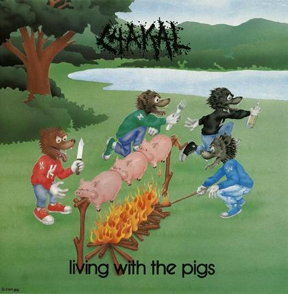 Chakal - Living with the Pigs