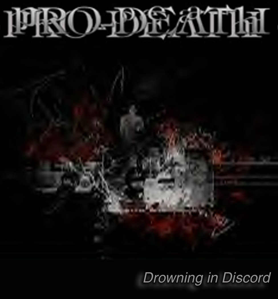 Pro-Death - Drowning in Discord