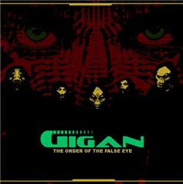 Gigan - The Order of the False Eye