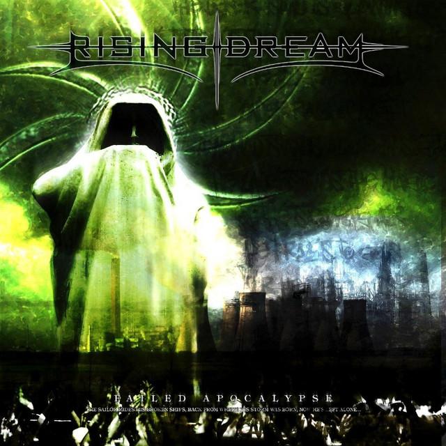 Rising Dream - Failed Apocalypse