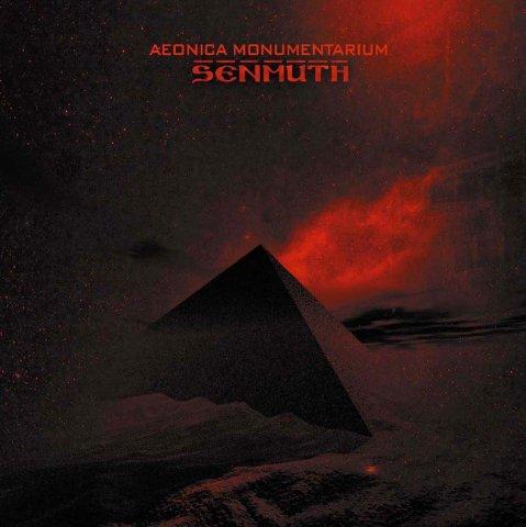 Senmuth - Aeonica Monumentarium
