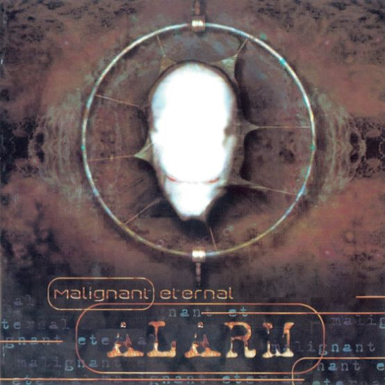 Malignant Eternal - Alarm